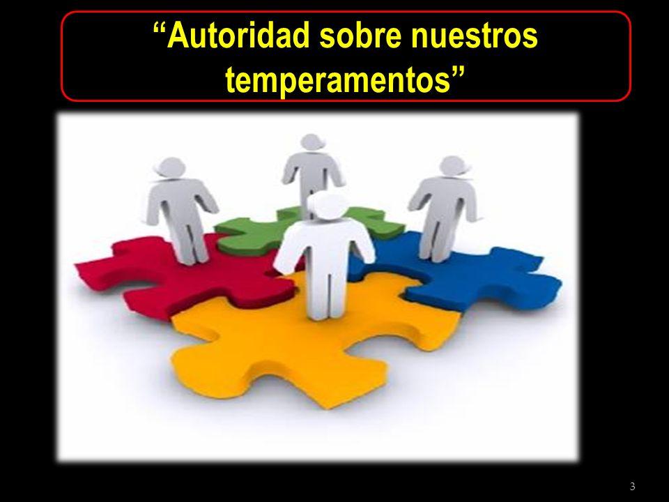 3 Autoridad sobre nuestros temperamentos