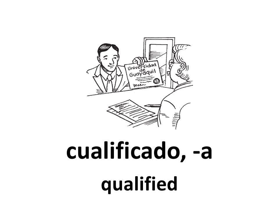 cualificado, -a qualified