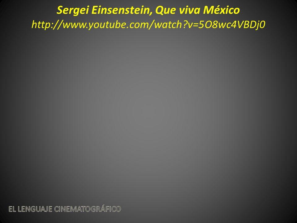 Sergei Einsenstein, Que viva México http://www.youtube.com/watch?v=5O8wc4VBDj0