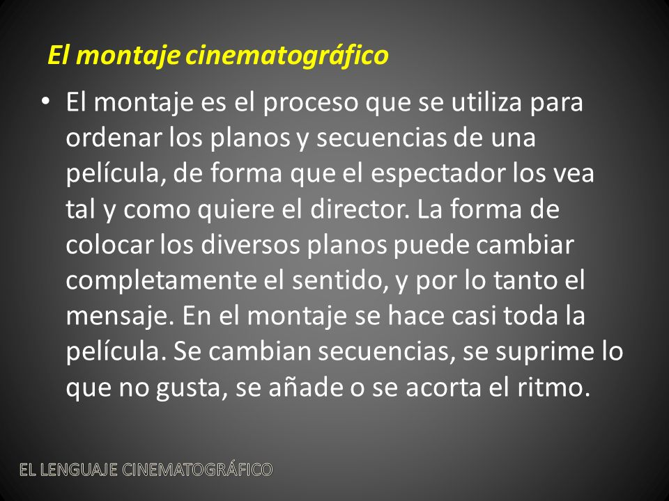El montaje cinematográfico http://www.youtube.com/watch?v=cIIfgiaXfWc