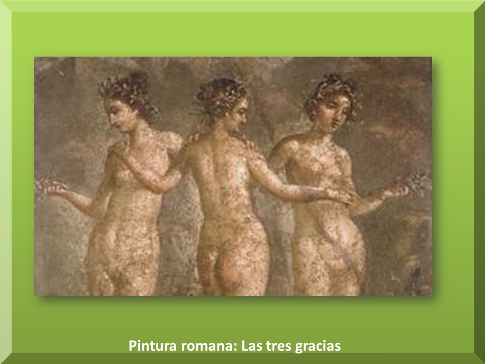 Fuentes de consulta: Arte de la antigua Roma en Wikipedia: – http://es.wikipedia.org/wiki/Arte_de_la_Antigua_Roma http://es.wikipedia.org/wiki/Arte_de_la_Antigua_Roma Pintura Romana: – http://es.wikipedia.org/wiki/Pintura_romana http://es.wikipedia.org/wiki/Pintura_romana Arte año 0: – http://www.conocereisdeverdad.org/website/index.php?i d=4397 http://www.conocereisdeverdad.org/website/index.php?i d=4397 Arte romano en Tunicia: – http://www.fotoaleph.com/Colecciones/MosaicosTunicia/ MosaicosTunicia-port.html http://www.fotoaleph.com/Colecciones/MosaicosTunicia/ MosaicosTunicia-port.html Pompeya en imágenes: – http://historiadoreshistericos.wordpress.com/2009/10/28/ pompeya-en-imagenes-2/ http://historiadoreshistericos.wordpress.com/2009/10/28/ pompeya-en-imagenes-2/
