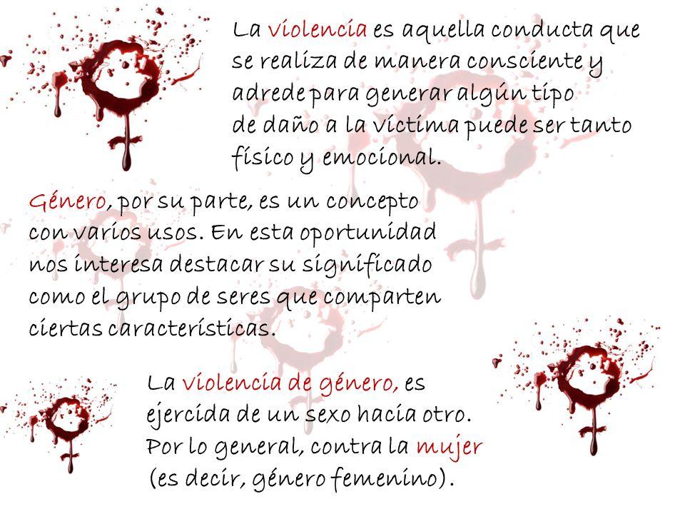 La violencia es aquella conducta que se realiza de manera consciente y adrede para generar algún tipo de daño a la víctima puede ser tanto físico y em