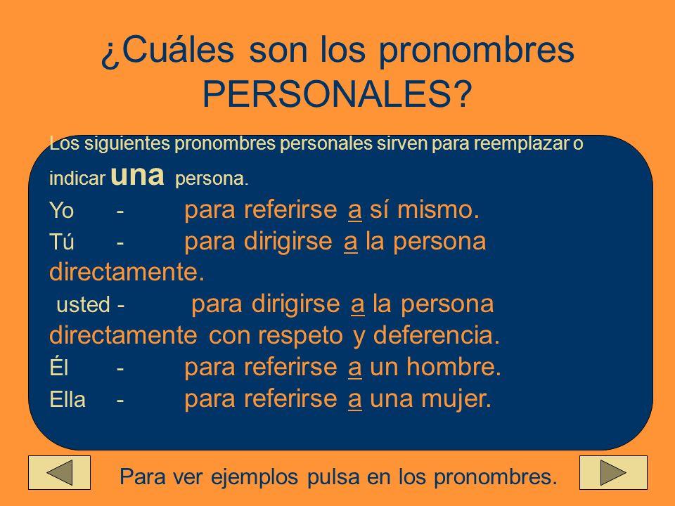 ¿Qué es un Pronombre PERSONAL? Es una palabra que reemplaza a un sustantivo que es el sujeto de la frase. Ejemplo: La maestra se llama Srta. Carvajal.