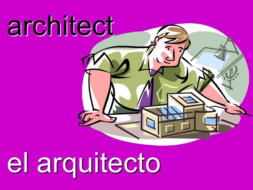 architect el arquitecto