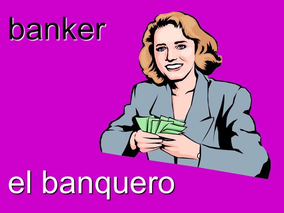 banker el banquero