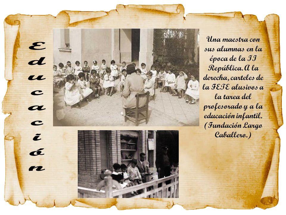Una maestra con sus alumnas en la época de la II República. A la derecha, carteles de la FETE alusivos a la tarea del profesorado y a la educación inf