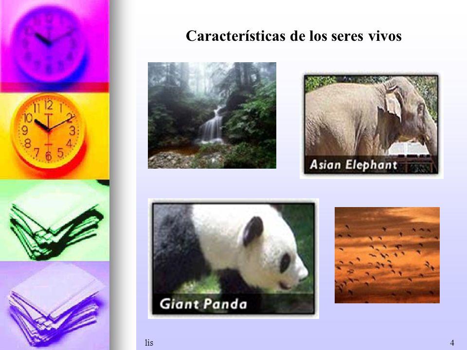 lis4 Características de los seres vivos