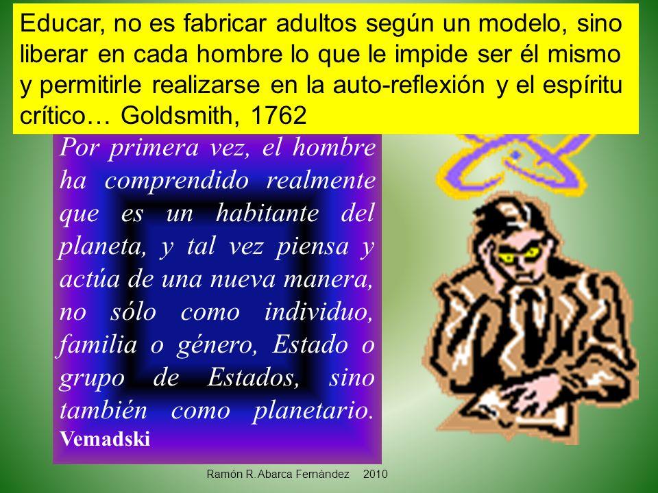 Morin (2002) propone los 7 saberes necesarios para la educación del futuro y la epistemología de la complejidad 1.Las cegueras del conocimiento: el error y la ilusión.