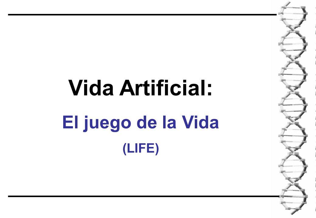 Vida Artificial: El juego de la Vida (LIFE)