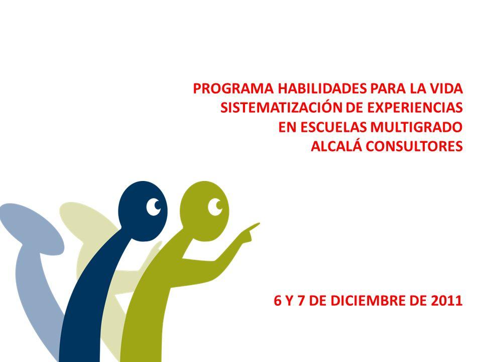 Acompañando el desarrollo psicosocial… Programa habilidades para la vida 1 NT1 – 3º EB Programa habilidades para la vida 2 5º - 8º EB