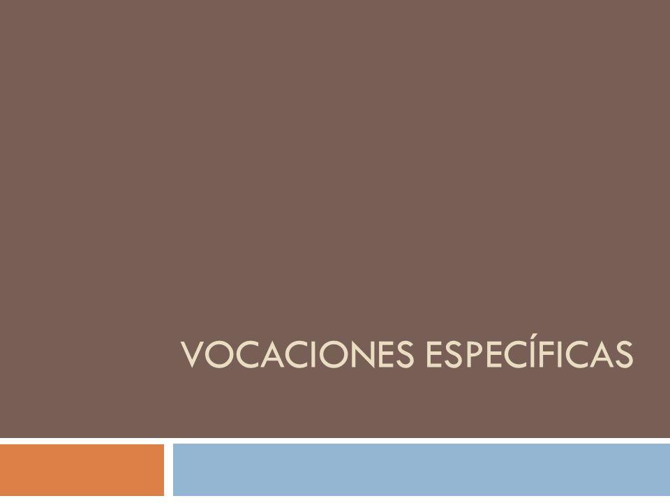 Vocaciones Espec í ficas Vocación Específica: es aquella que nos permite hacer la aportación concreta a la construcción del Reino.