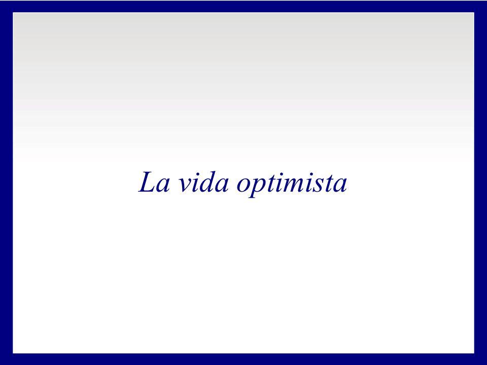 La vida optimista