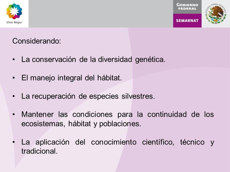 Considerando: La conservación de la diversidad genética.