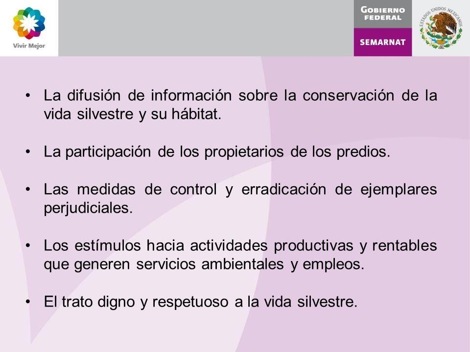La difusión de información sobre la conservación de la vida silvestre y su hábitat.