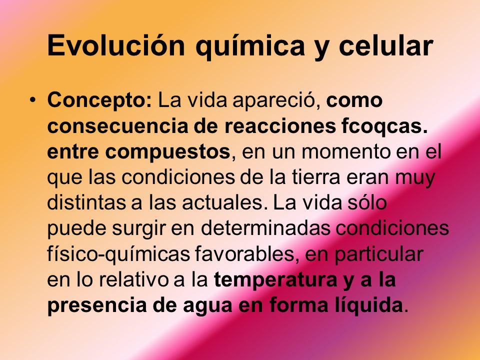 Evolucion Quimica y Celular Evolución Química y Celular