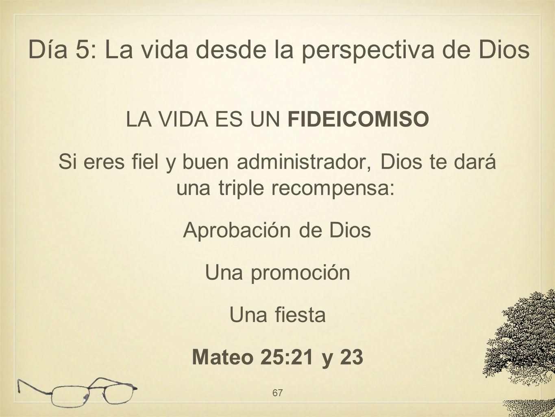 LA VIDA ES UN FIDEICOMISO Si eres fiel y buen administrador, Dios te dará una triple recompensa: Aprobación de Dios Una promoción Una fiesta Mateo 25: