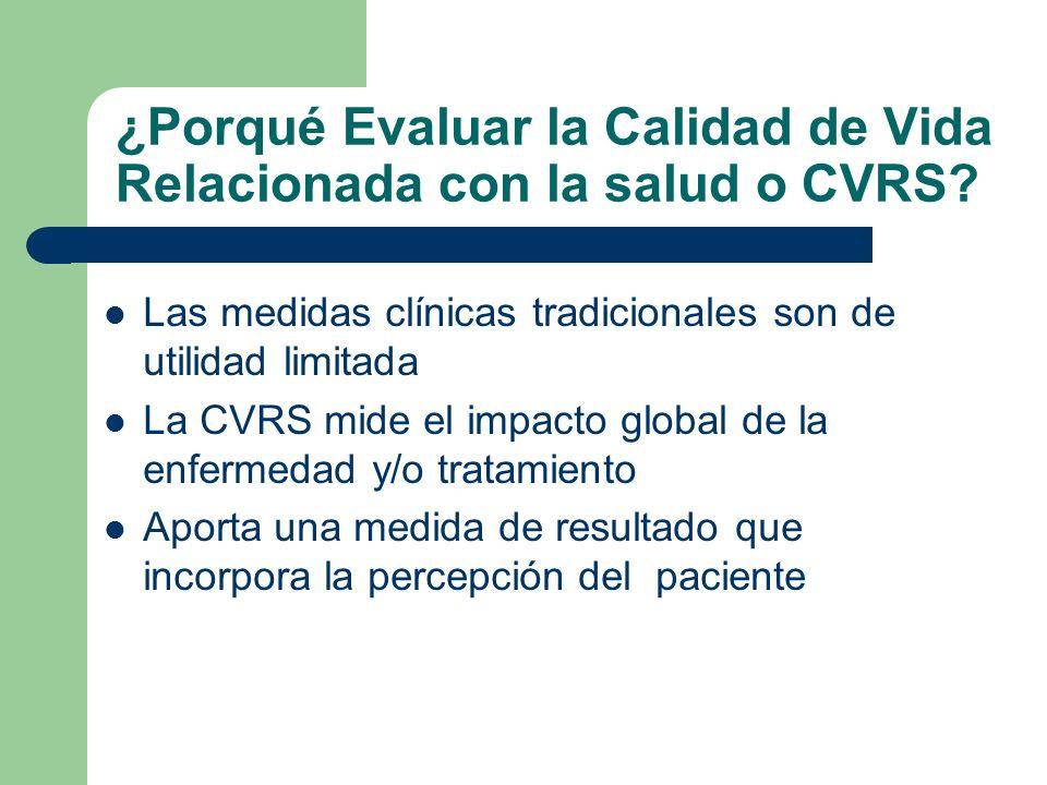 Cuáles son las características deseables de una buena medida de CVRS.