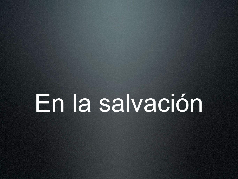 En la salvación