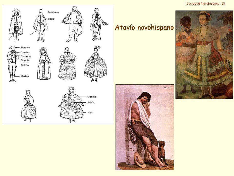 Sociedad Novohispana: 10 Atavío novohispano