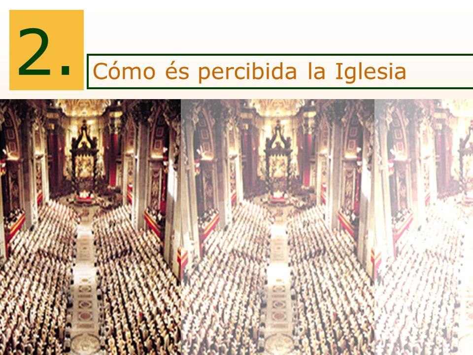 El Concilio Vaticano II despertó muchas espectativas Pluralidad de éticas que, a menudo, caen en un relativismo La fe parece reducirse al ámbito personal y privado Crecimiento del proceso de secularización, de indiferencia religiosa Disminución de vocaciones Consecuencias de un salto generacional Cómo es percibida la Iglesia 2.