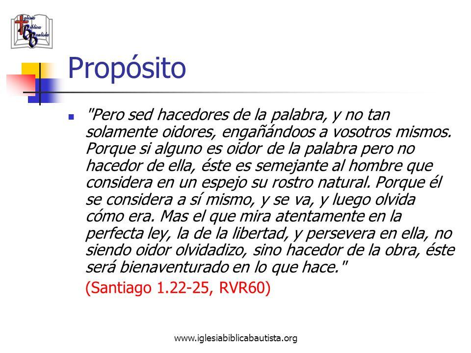 www.iglesiabiblicabautista.org Propósito
