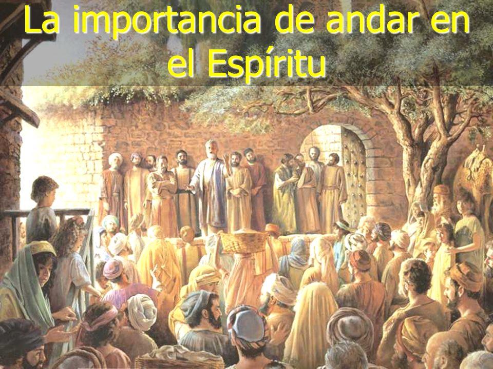 (787) 890-0118 www.iglesiabiblicabautista.org Iglesia Bíblica Bautista de Aguadilla La importancia de andar en el Espíritu