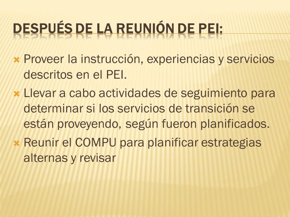 Proveer la instrucción, experiencias y servicios descritos en el PEI.