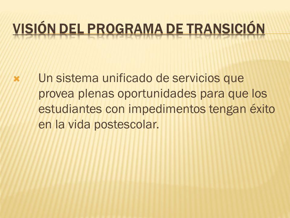 Los servicios de transición deben considerarse comenzando no más tarde de primer PEI en que el niño cumpla 16 años o antes de ser necesario y debe revisarse anualmente.