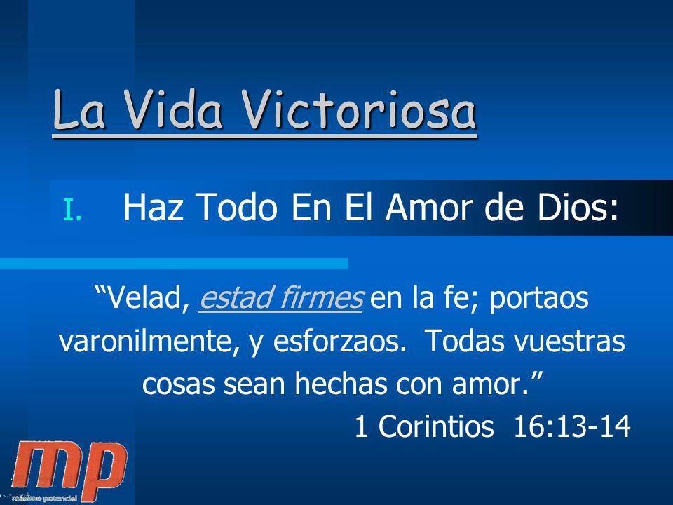 La Vida Victoriosa I.