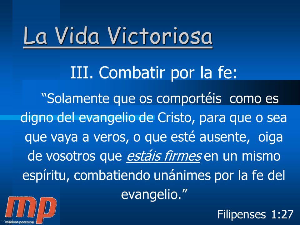 La Vida Victoriosa III.