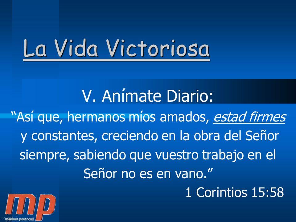 La Vida Victoriosa V.