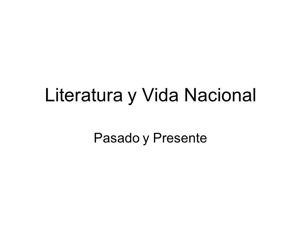 Literatura y Vida Nacional Pasado y Presente