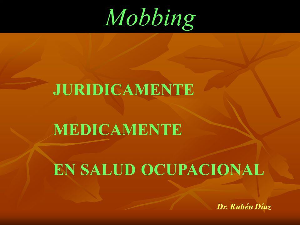 SINDROME DE MEDIOCRIDAD INOPERANTE ACTIVA Dr. Rubén Díaz