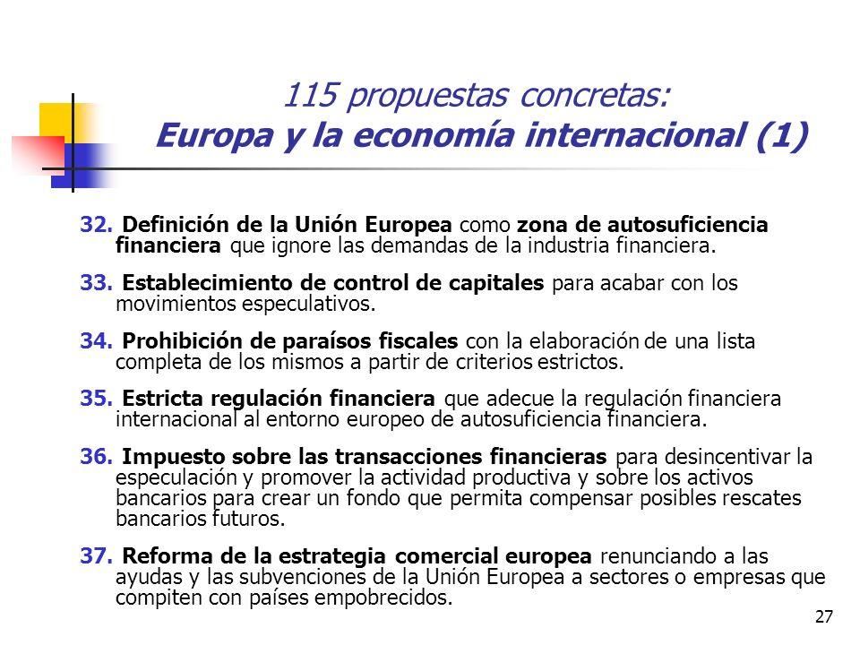 27 115 propuestas concretas: Europa y la economía internacional (1) 32.