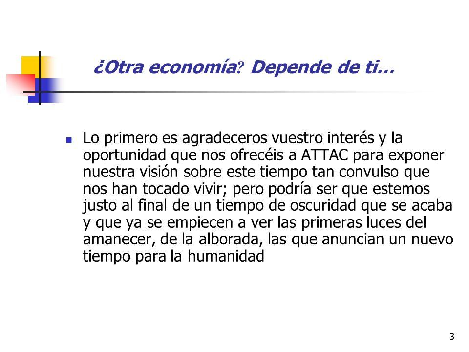3 ¿Otra economía .