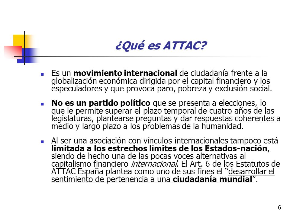 7 ¿Qué persigue ATTAC.