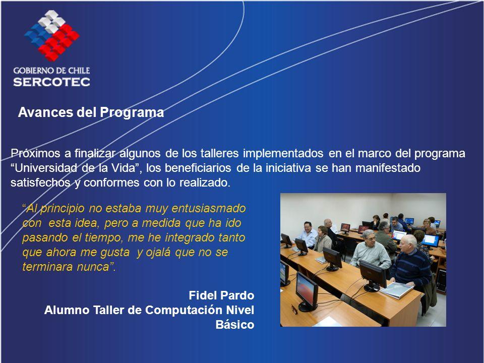 Avances del Programa Próximos a finalizar algunos de los talleres implementados en el marco del programa Universidad de la Vida, los beneficiarios de