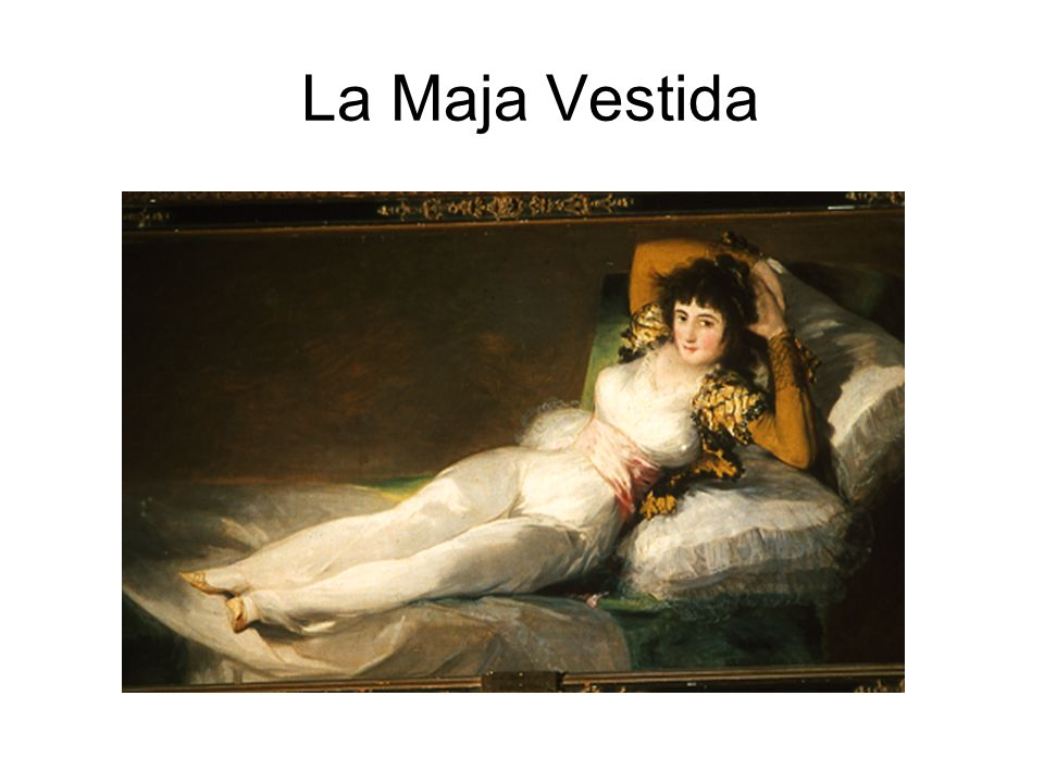 La Maja Vestida