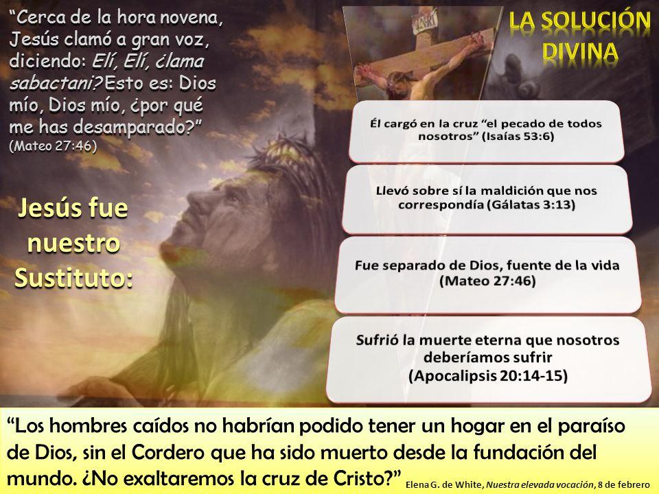 Cerca de la hora novena, Jesús clamó a gran voz, diciendo: Elí, Elí, ¿lama sabactani? Esto es: Dios mío, Dios mío, ¿por qué me has desamparado? (Mateo
