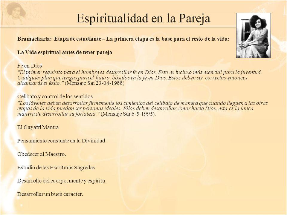 Espiritualidad en la Pareja Bramacharia: Etapa de estudiante – La primera etapa es la base para el resto de la vida: La Vida espiritual antes de tener