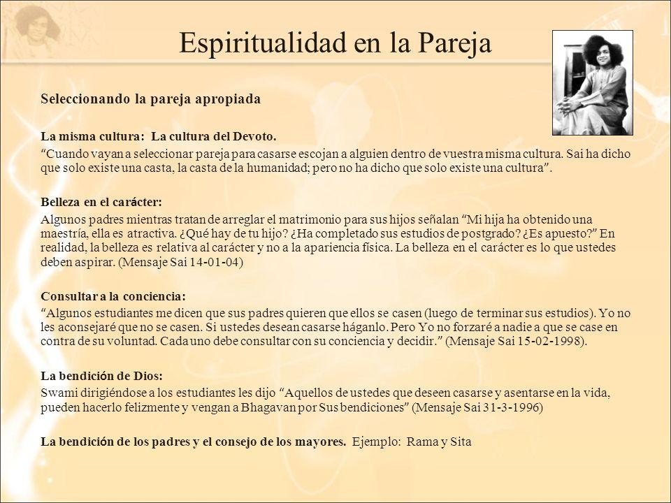 Espiritualidad en la Pareja Seleccionando la pareja apropiada La misma cultura: La cultura del Devoto.