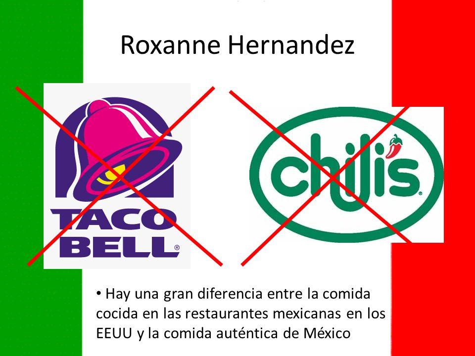 Hay una gran diferencia entre la comida cocida en las restaurantes mexicanas en los EEUU y la comida auténtica de México