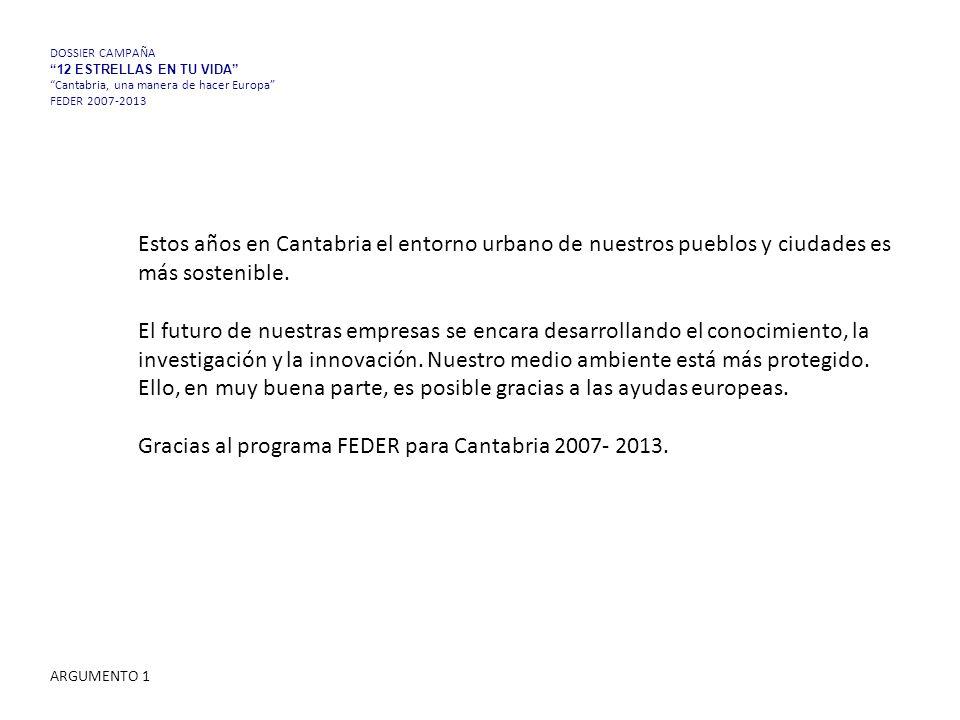 Estos años en Cantabria el entorno urbano de nuestros pueblos y ciudades es más sostenible.