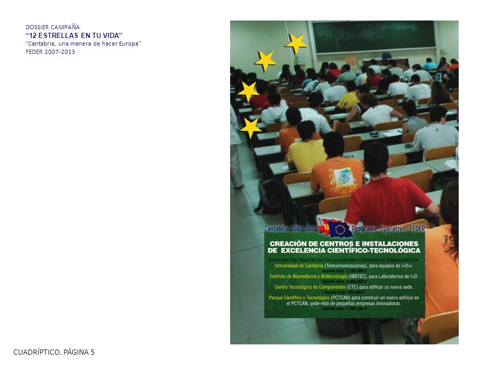 DOSSIER CAMPAÑA 12 ESTRELLAS EN TU VIDA Cantabria, una manera de hacer Europa FEDER 2007-2013 CUADRÍPTICO.
