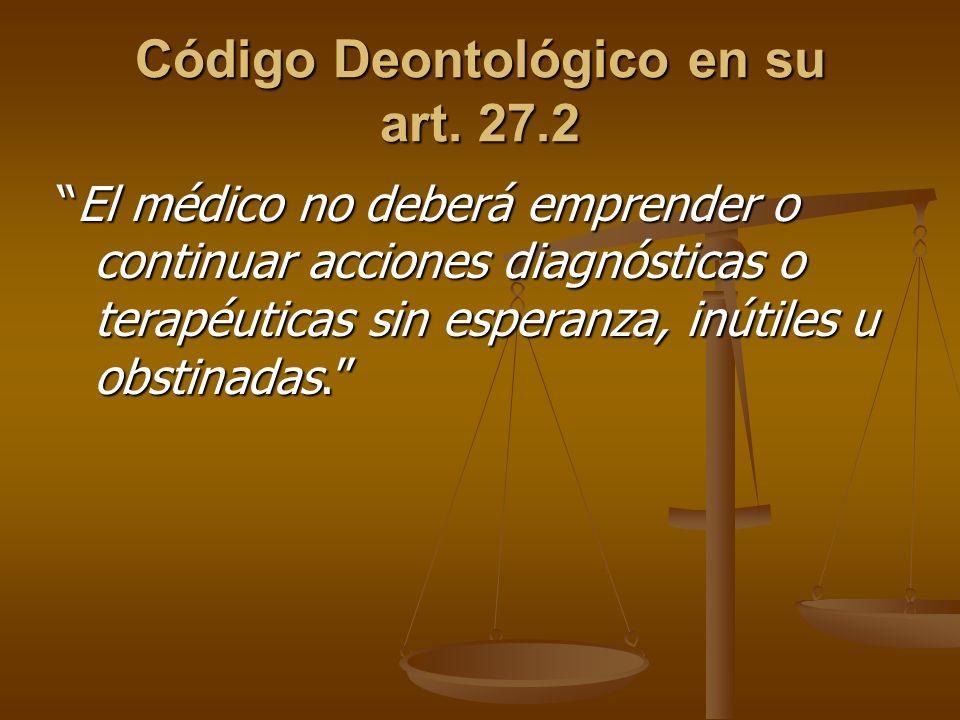 Código Deontológico en su art.