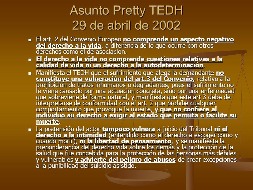 Asunto Pretty TEDH 29 de abril de 2002 El art.