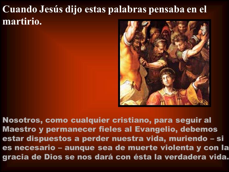 Si seguimos los mandamientos de Jesús que están todos fundamentados en el amor, después de esta breve existencia encontraremos también la vida eterna.