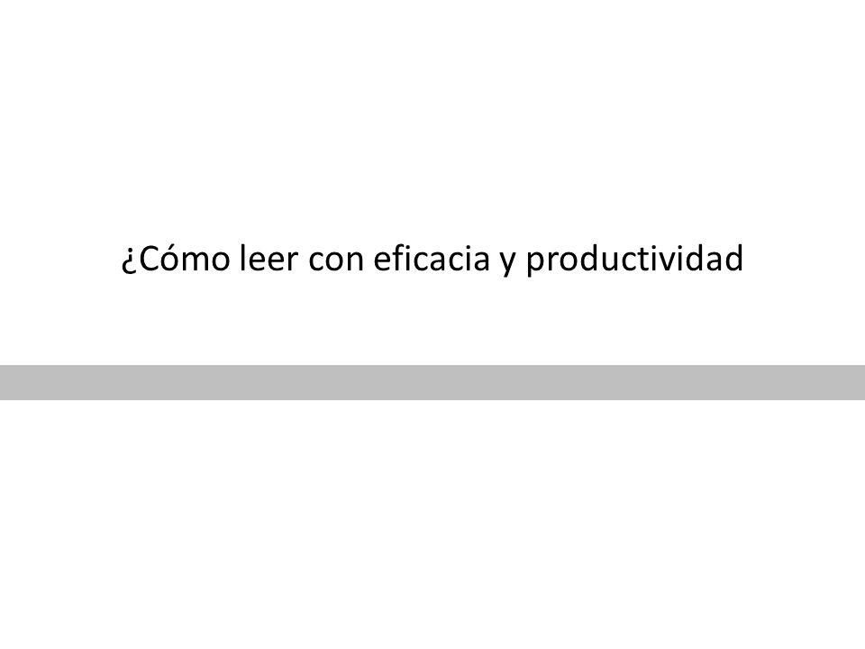 ¿Cómo leer con eficacia y productividad