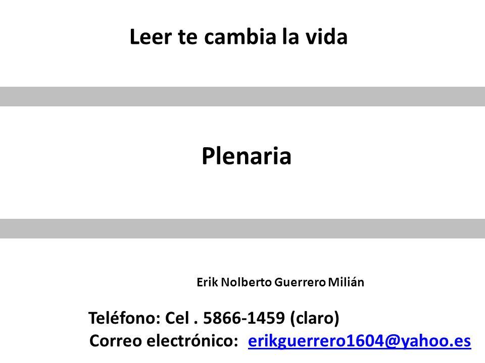 Erik Nolberto Guerrero Milián Teléfono: Cel.