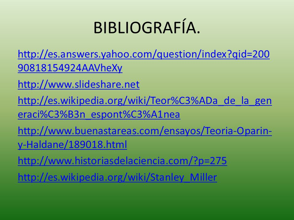 BIBLIOGRAFÍA. http://es.answers.yahoo.com/question/index?qid=200 90818154924AAVheXy http://www.slideshare.net http://es.wikipedia.org/wiki/Teor%C3%ADa